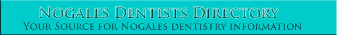 Nogales Dentists Directory